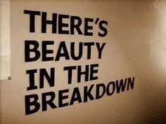 It's Called Break Up 'Cause It'sBroken.