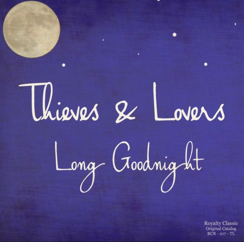 I Talked To Thieves and Lovers About Their New Single 'The Long Goodnight'