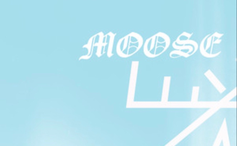 Check Out The New Moose Blood VideoHere!